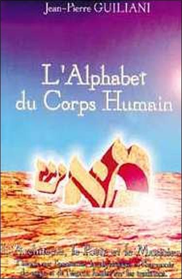 ALPHABET DU CORPS HUMAIN - T. 1