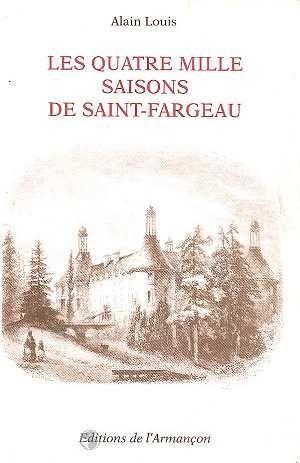 LES QUATRE MILLE SAISONS DE SAINT-FARGEAU
