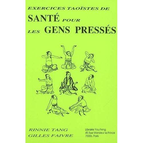 EXERCICES TAOISTES DE SANTE POUR LES GENS PRESSES