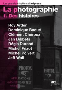 LA PHOTOGRAPHIE. DES HISTOIRES