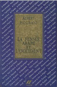 PENSEE ARABE ET L'OCCIDENT (LA)