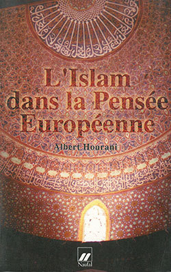 IISLAM DANS LA PENSEE EUROPEENNE (L')