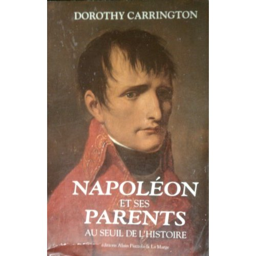NAPOLEON ET SES PARENTS