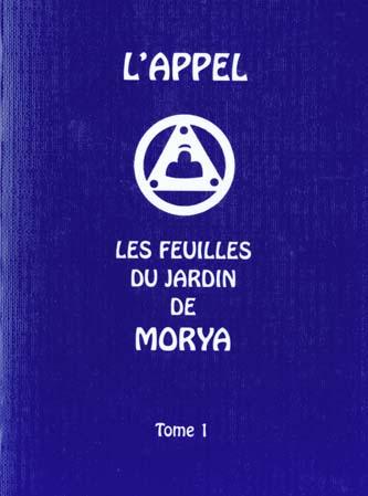 APPEL (L') - LES FEUILLES DU JARDIN DE MORYA T1