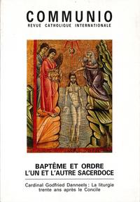 BAPTEME ET ORDRE : L'UN ET L'AUTRE SACERDOCE - N  128 (NOVEMBRE 1996)