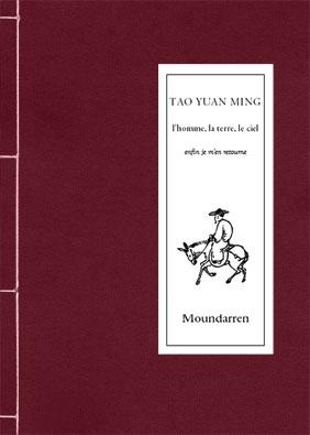 TAO YUAN MING - L HOMME, LA TERRE, LE CIEL