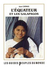 L'EQUATEUR ET LES GALAPAGOS (GUIDE)