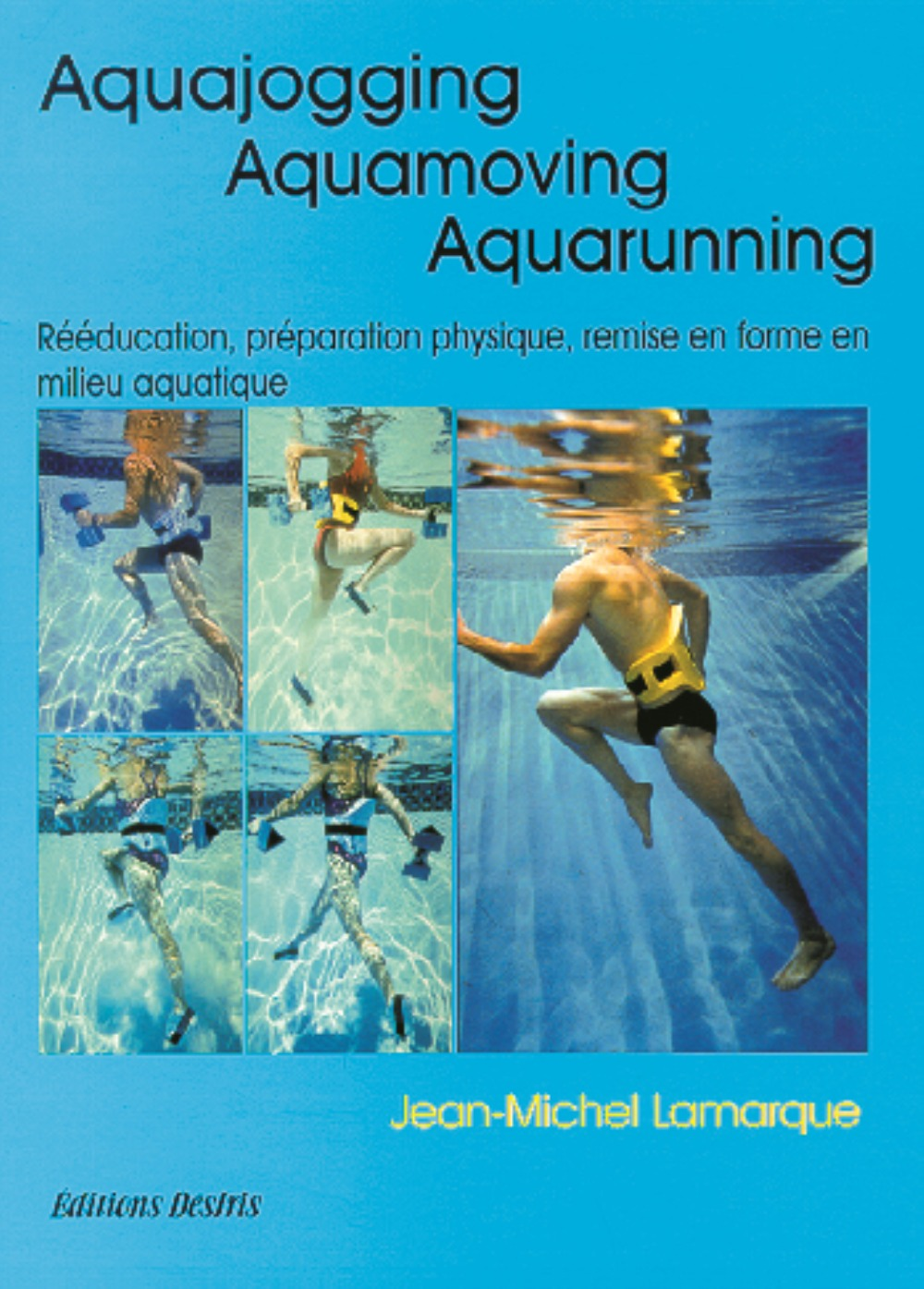AQUAJOGGING. AQUAMOVING. AQUARUNNING