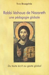 RABBI IESHOUA DE NAZARETH