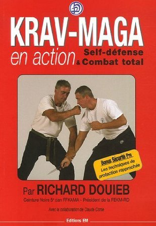 KRAV-MAGA EN ACTION : SELF DEFENSE