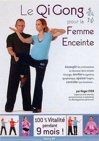 QI GONG POUR LA FEMME ENCEINTE