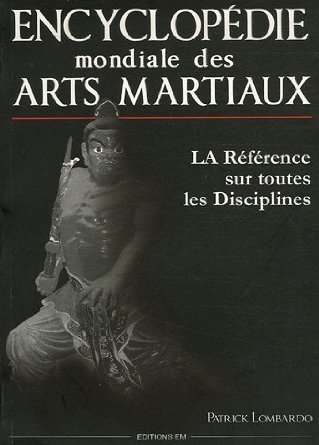 ENCYCLOPEDIE MONDIALE ARTS MARTIAUX