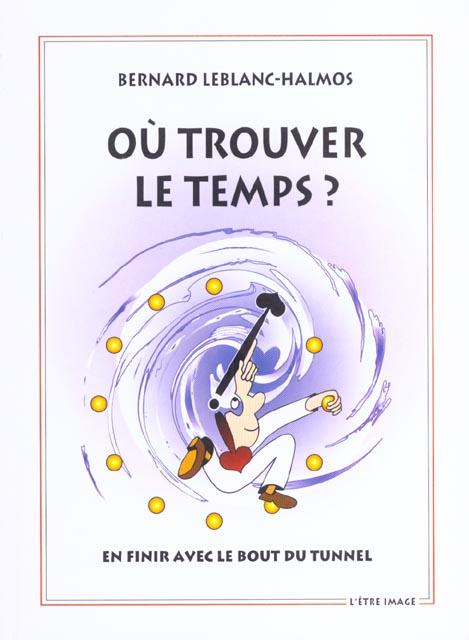 OU TROUVER LE TEMPS ? 2 ED