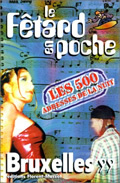 FETARD EN POCHE BRUXELLES 1999