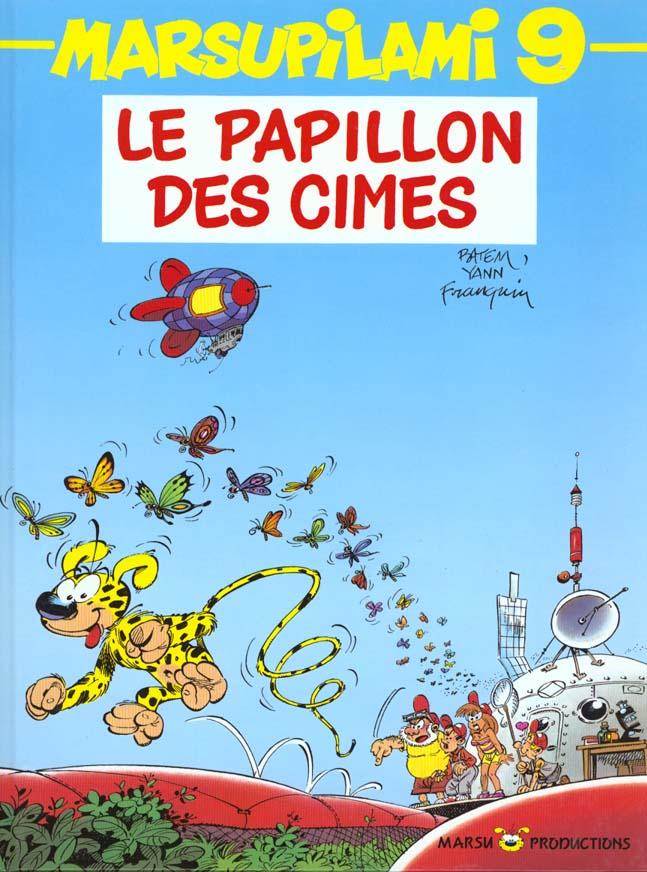 MARSUPILAMI T9 LE PAPILLON DES CIMES
