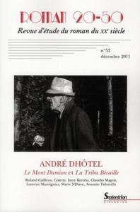 ROMAN 20-50, N  52/DECEMBRE 2011 - ANDRE DHOTEL  LE MONT DAMION  ET  LA TRIBU BECAILLE  ROBERT