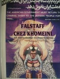 FALSTAFF CHEZ KHOMEINI