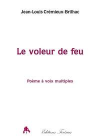 LE VOLEUR DE FEU