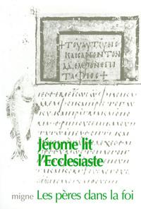 JEROME LIT L'ECCLESIASTE