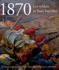 1870 LES SOLDATS ET LEURS BATAILLES