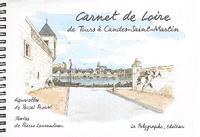 CARNET DE LOIRE, DE TOURS A CANDES