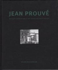 JEAN PROUVE PIERRE JEANNERET MAISON DEMONTABLE BCC /FRANCAIS/ANGLAIS