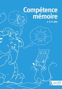 COMPETENCE MEMOIRE 2 A 6 ANS (2017)