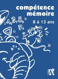 COMPETENCE MEMOIRE 8 A 13 ANS