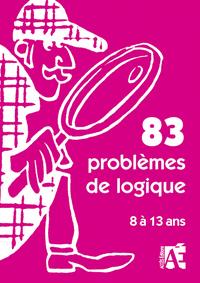 83 PROBLEMES DE LOGIQUE