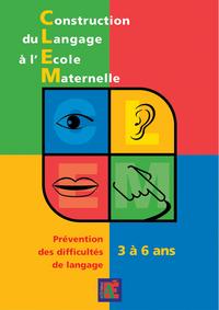 CONSTRUCTION DU LANGAGE A L'ECOLE MATERNELLE