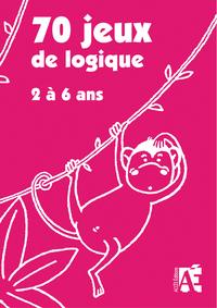 70 JEUX DE LOGIQUE