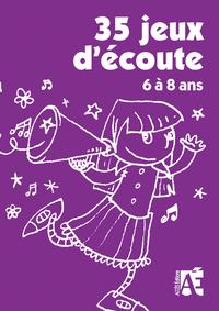 35 JEUX D'ECOUTE-6 A 8 ANS