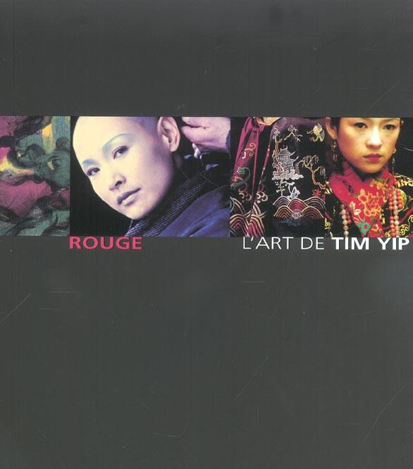 ROUGE - L'ART DE TIM YIP