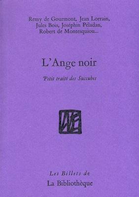 L' ANGE NOIR - PETIT TRAITE DES SUCCUBES