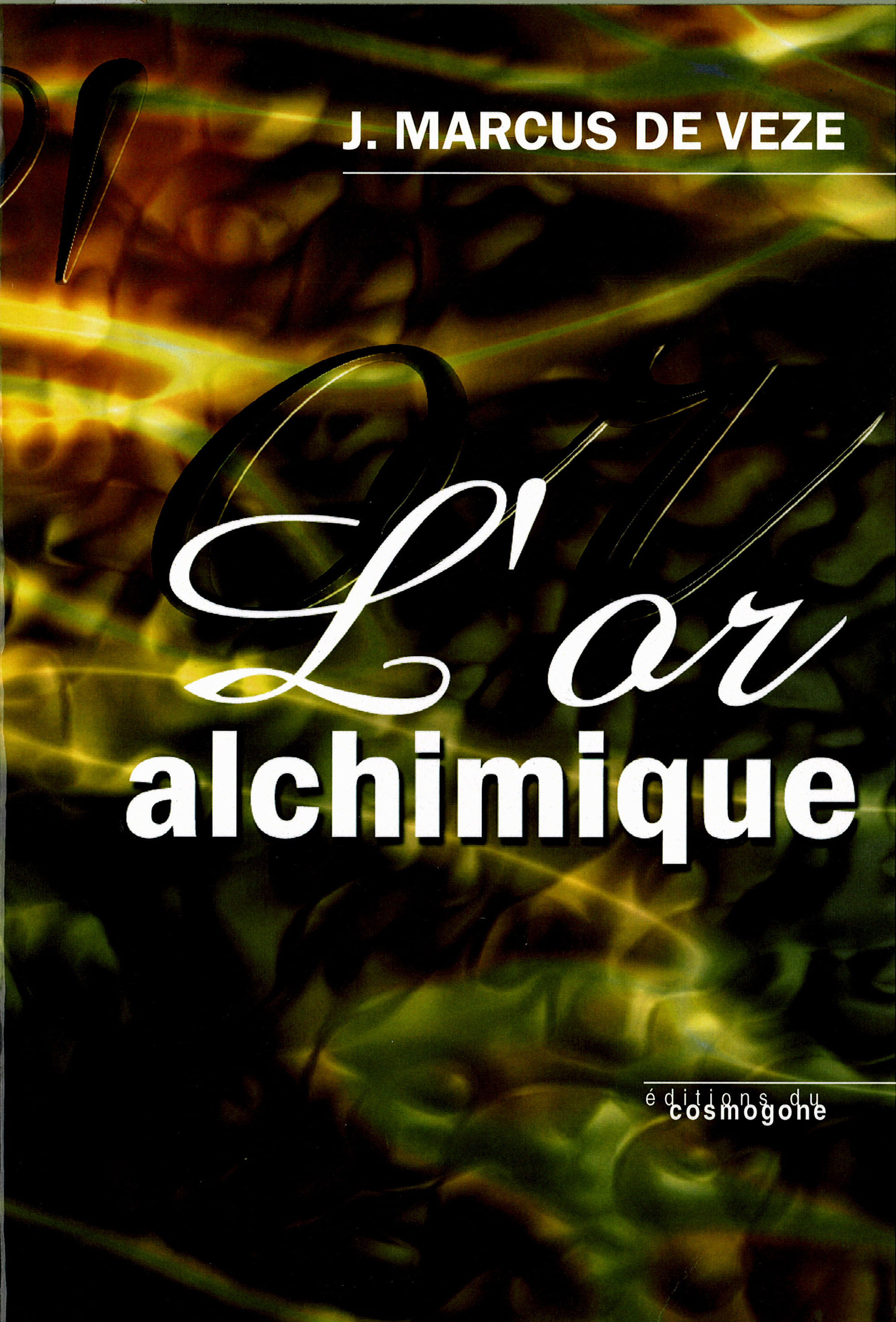 OR ALCHIMIQUE (L')