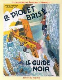 FRIPOUNET ET MARISETTE 01 - LE PIOLET BRISE