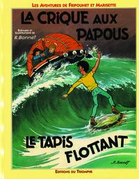 FRIPOUNET ET MARISETTE 04 - LA CRIQUE AUX PAPOUS / LE TAPIS FLOTTANT