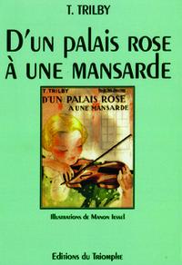D'UN PALAIS ROSE A UNE MANSARDE