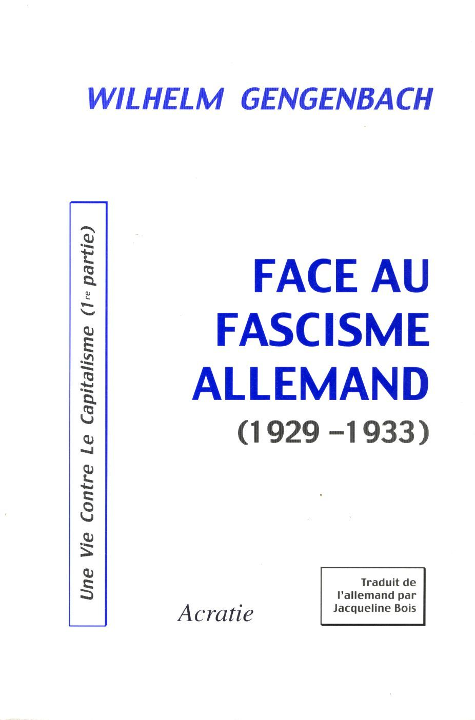 FACE AU FASCISME ALLEMAND (1929-1933)