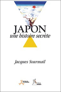 JAPON UNE HISTOIRE SECRETE