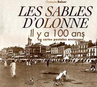 SABLES D'OLONNE IL Y A 100 ANS (LES)