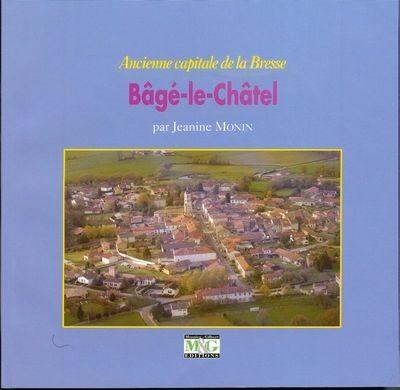 BAGE-LE-CHATEL,  ANCIENNE CAPITALE DE LA BRESSE