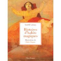 HISTOIRE D'HABITS MAGIQUES