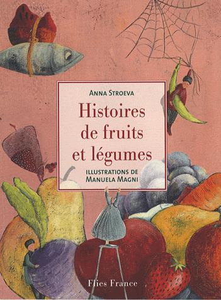HISTOIRE DE FRUITS ET LEGUMES
