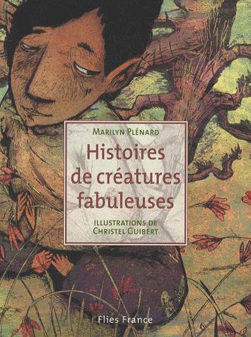 HISTOIRES DE CREATURES FABULEUSES