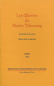OEUVRES DE MAITRE TCHOUANG (LES)