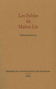 FABLES DE MAITRE LIE (LES)