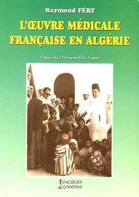 L'OEUVRE AGRICOLE FRANCAISE EN ALGERIE (1830-1962)