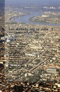 DEBATS SUR LA VILLE 1 (LES)