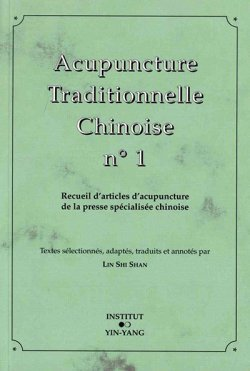 ACUPUNCTURE TRADITIONNELLE CHINOISE NO.1
